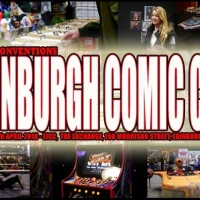 Looking Ahead to Edinburgh Comic Con 2018
