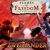 Flames of Freedom – 1776 Colonial Gothic Horror Roleplaying [Kickstarter]